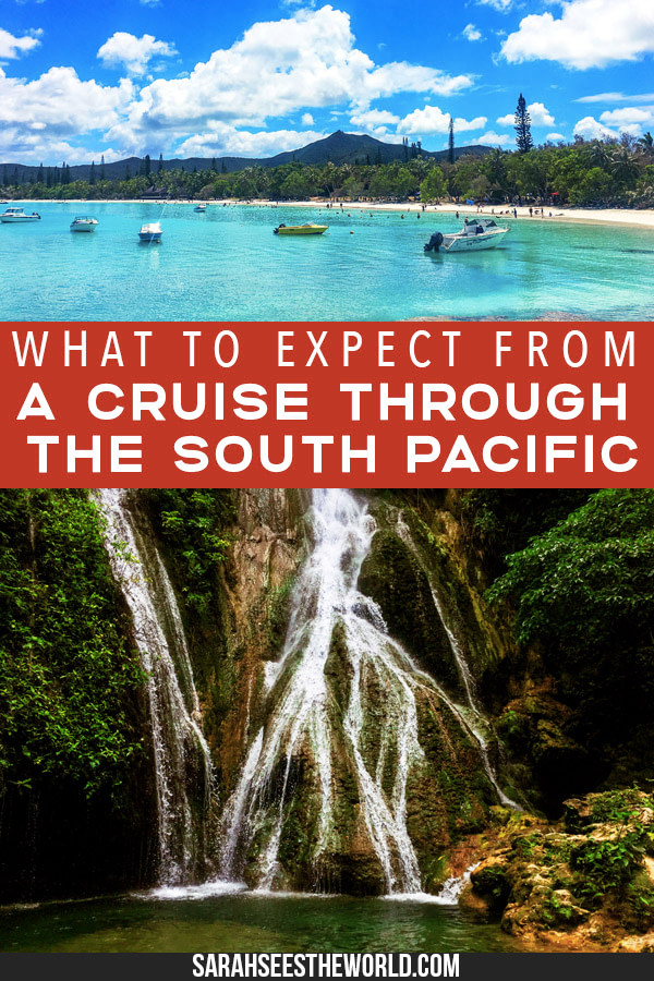 Pin graphic What to expect from a cruise through the South Pacific Pinterest