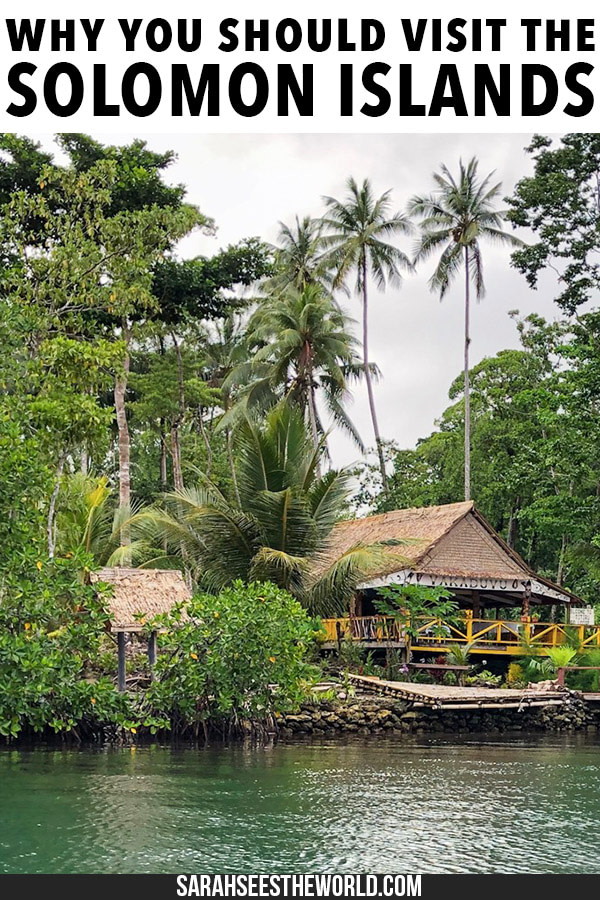 why you should visit the solomon islands