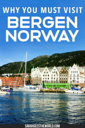 why you must visit bergen norway