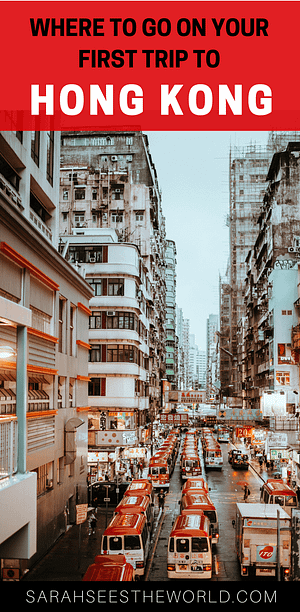 where to go on your first trip to hong kong pinterest graphic
